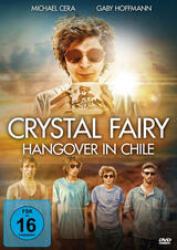 Crystal Fairy - Hangover in Chile - Poster