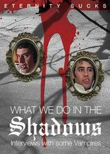 What We Do in the Shadows: Interviews with Some Vampires - Poster