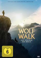 Wolf Walk – Auf der Spur der Wölfe - Poster