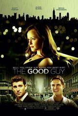 The Good Guy - Wenn der Richtige der Falsche ist - Poster