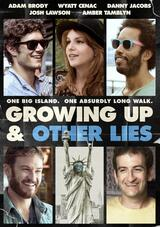 Growing Up and Other Lies - Poster