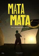 Mata, Mata - Spiel des Lebens