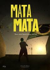 Mata, Mata - Spiel des Lebens - Poster