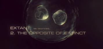 Bild zu:  Das Gegenteil von Ausgestorben: Extant.