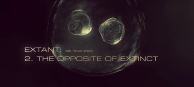 Das Gegenteil von Ausgestorben: Extant.