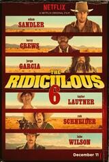 The Ridiculous 6 - Poster