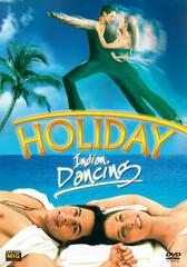 Holiday - Indian Dancing