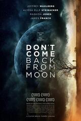 Don't Come Back from the Moon - Poster