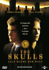 The Skulls - Alle Macht der Welt
