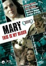 Mary - This is My Blood - Poster