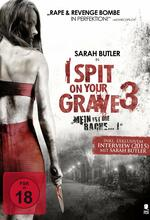 I Spit on Your Grave 3 - Mein ist die Rache Poster