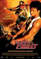 Born to Fight - Sie kämpfen um zu überleben
