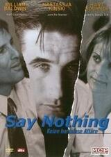 Say Nothing - Keine harmlose Affäre - Poster
