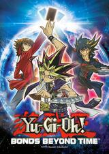 Yu-Gi-Oh! Bonds Beyond Time - Poster
