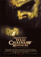 Michael Bay's Texas Chainsaw Massacre - Poster