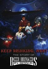 Keep Drinking, Men! The Story of Beer Drinkers in Space