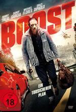 Boost - Ein todsicherer Plan Poster