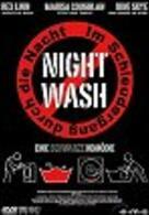 Night Wash: Im Schleudergang durch die Nacht