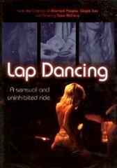 Lap Dancing - Tanz der Begierde