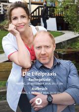 Die Eifelpraxis: Rachegelüste - Poster