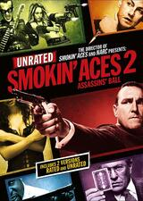 Smokin' Aces 2: Assassins' Ball - Poster