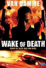 Wake of Death - Rache ist alles was ihm blieb Poster