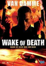 Wake of Death - Rache ist alles was ihm blieb - Poster