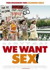 We Want Sex - Poster