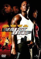 Waist Deep - Poster
