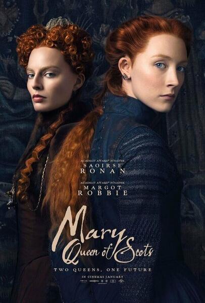 Maria Stuart, Königin von Schottland  mit Saoirse Ronan und Margot Robbie