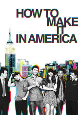How to make it in America - Poster