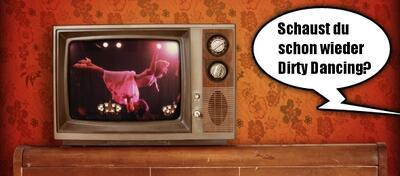 Der Re-View Check von Dirty Dancing