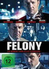 Felony - Ein Moment kann alles verändern - Poster
