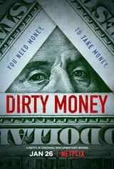 Dirty Money - Geld regiert die Welt - Poster