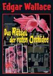 Das Rätsel der roten Orchidee
