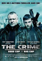 The Crime - Good Cop Bad Cop