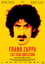 Frank Zappa - Eat That Question - Poster