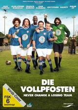 Die Vollpfosten - Never change a losing team - Poster