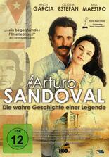 Arturo Sandoval - Die wahre Geschichte einer Legende
