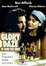 Glory Daze - Es lebe die Uni - Poster