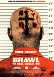 Brawl in cell block ninenine xlg