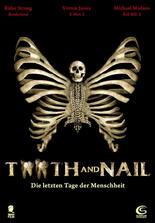 Tooth and Nail - Die letzten Tage der Menschheit