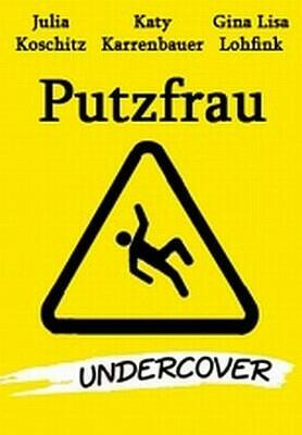 Putzfrau Undercover