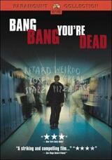 Bang, Bang, Du bist tot - Poster