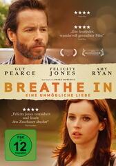 Breathe in - Eine unmögliche Liebe