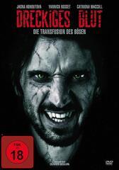 Dreckiges Blut - Die Transfusion des Bösen