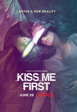 Kiss Me First - Poster