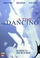 A Time for Dancing - Ihr einziges Ziel: Leben um zu tanzen