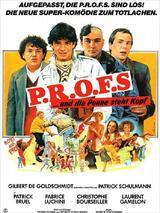 P.R.O.F.S... und die Penne steht Kopf - Poster