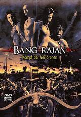Bang Rajan - Kampf der Verlorenen - Poster